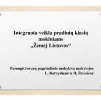 """Integruota veikla pradinių klasių mokiniams """"Žemėj Lietuvos"""".pdf"""